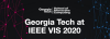 Georgia Tech at IEEE VIS 2020